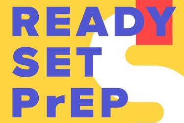 Ready, Set, PrEP